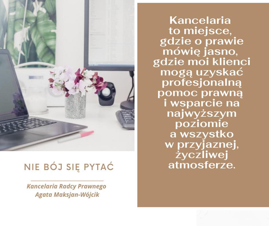 Kancelaria Radcy Prawnego Agata Maksjan-Wójcik / Warszawa  Ursus